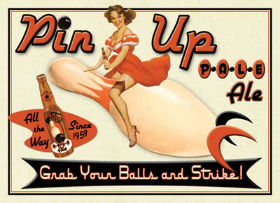 Pin Up Pale Ale METAL SIGN