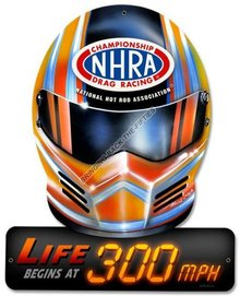 LIFE BEGINS AT 300 MPH Heavy Metal Sign