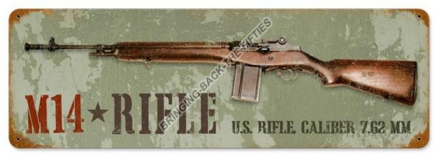 M14 RIFLE HEAVY METAL SIGN