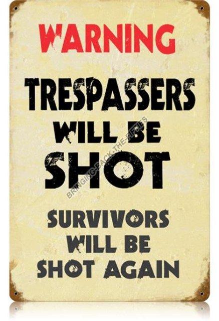 Warning Trespassers HEAVY METAL SIGN
