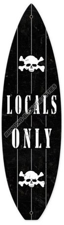LOCALS ONLY Heavy Metal Sign