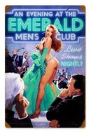 EMERALD EVENING MEN'S CLUB METAL SIGN
