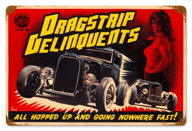 DRAGSTRIP DELINQUENTS HEAVY METAL SIGN