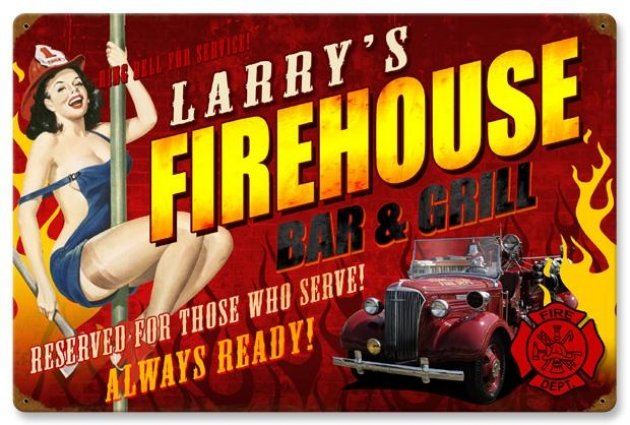LARRY'S FIREHOUSE HEAVY METAL PERSONALIZED SIGN 24 X 16