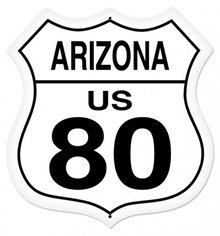 ARIZONA ROUTE 80 SHIELD LARGE METAL SIGN