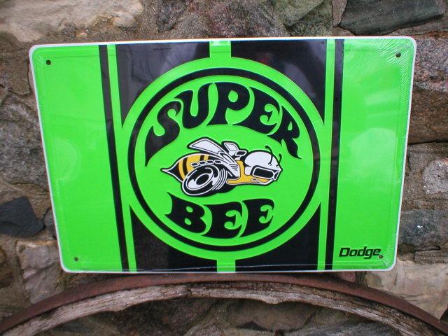 DODGE SUPER BEE METAL SIGN