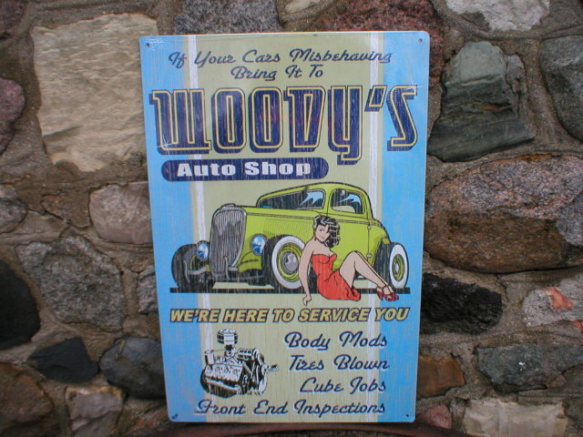 WOODY'S AUTO SHOP METAL SIGN