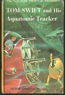 Tom Swift and His Aquatomic Tracker 1964 1st edition