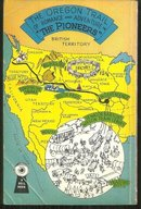 Pioneers Lusty Action on the Oregon Trail 1948 Mapback