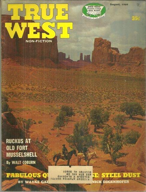 True West Magazine August 1969 Quarter Horse Steel Dust