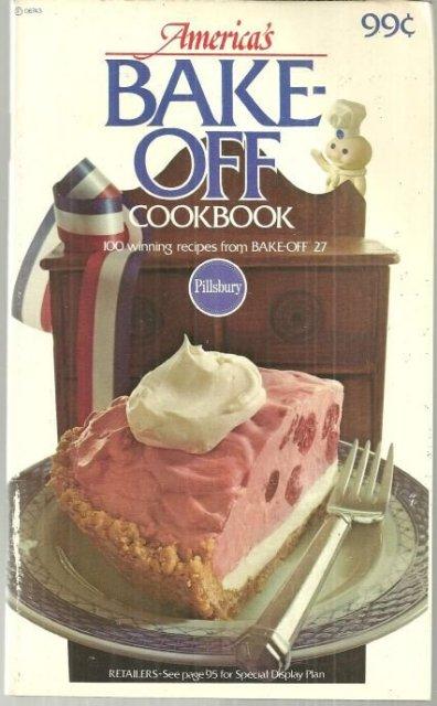 America's Bake Off Cookbook 100 Winning Recipes #27