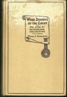 Word Shadows of the Great the Lure of Autograph Collecting
