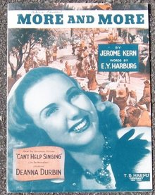 More and More From Can't Help Singing, starring Deanna Durbin 1944 Sheet Music