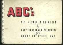 ABC of Herb Cooking for House of Herbs by Mary Grosvenor Ellsworth Recipes