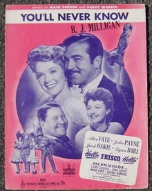 You'll Never Know From Hello, Frisco, Hello starring Alice Faye, John Payne 1943