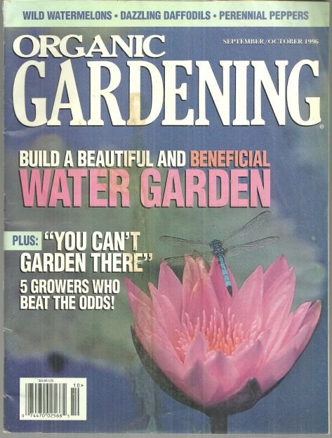 Organic Gardening Magazine September/October 1996 Water Gardens