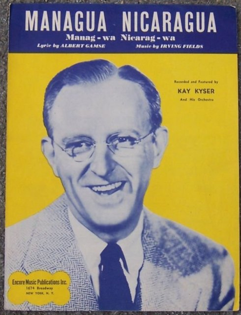 Managua Nicaragua Manag-Wa Nicarag-Wa Featured by Kay Kyser and His Orchestra