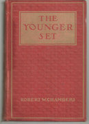Younger Set by Robert Chambers 1907 Vintage Fiction