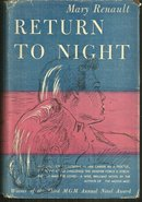 Return to Night by Mary Renault 1947 1st edition with Dust Jacket Romance