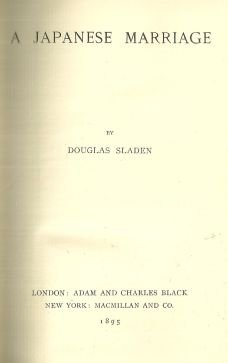 Japanese Marriage by Douglas Sladen 1895 1st edition Victorian Fiction