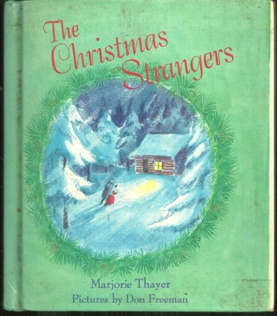 Christmas Strangers by Marjorie Thayer Illustrated by Don Freeman 1976