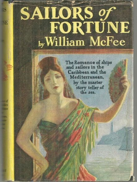 Sailors of Fortune by William McFee 1935 Adventure Novel with Dust Jacket