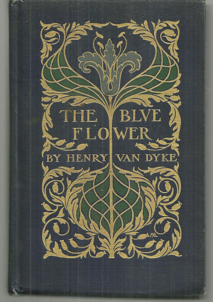 Blue Flower by Henry Van Dyke 1913 Victorian Fiction Color Illustrations