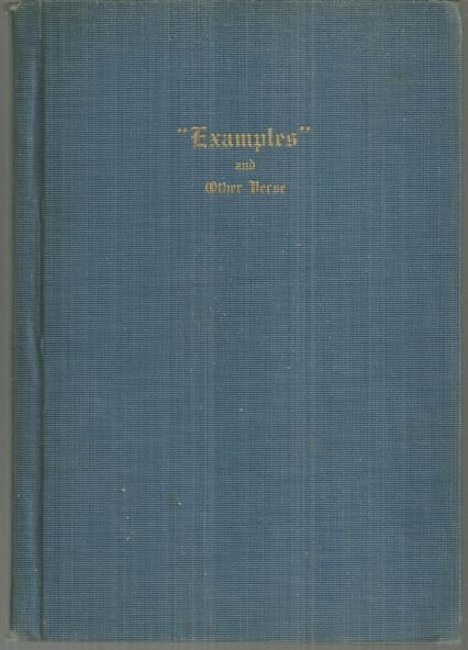 Examples and Other Verse by P. C. Huntington 1915 Poetry