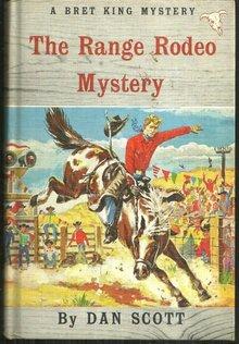 Range Rodeo Mystery by Dan Scott 1960 Bret King Mystery Vol. 3 Illustrated