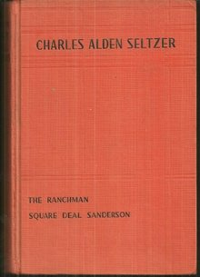 Sunset Trail Omnibus Containing Two Complete Novels by Charles Alden Seltzer