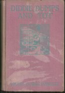 Diddie, Dumps, and Tot or Plantation Child-Life by Louise Clarke Pyrnelle 1910