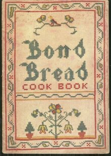 Bond Bread Cook Book of Recipes 1933 General Baking Recipes Illustrated