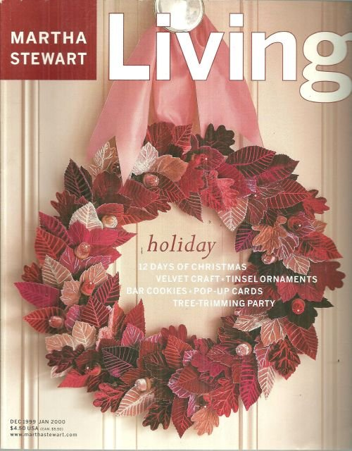 Martha Stewart Living Magazine December 1999 Twelve Days of Christmas