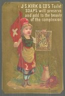 Victorian Trade Card For J. S. Kirk Toilet Soaps with Lovely Swiss Miss