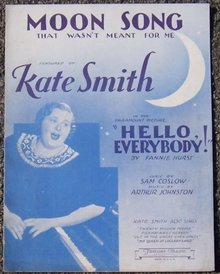Moon Song That Wasn't Meant for Me Sung By Kate Smith 1932 Sheet Music