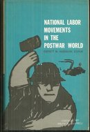 National Labor Movements in the Postwar World Signed by Arnold L. Steinbach 1963