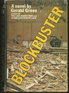 Blockbuster by Gerald Green 1972 1st edition with Dust Jacket