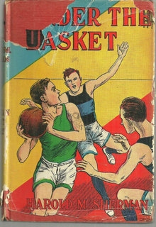 Under the Basket and Other Basketball Stories by Harold Sherman 1932 with DJ