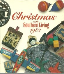 Christmas with Southern Living 1982 Christmas Around the South 1st edition w/DJ
