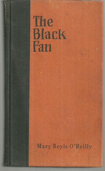 Black Fan by Mary Boyle O'Reilly 1928 1st edition Historical Fiction