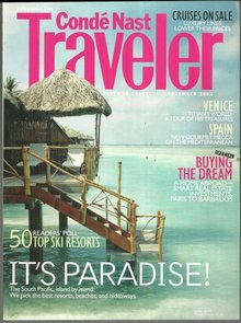 Conde Nast Traveler Magazine December 2003 Reinventing the South Pacific