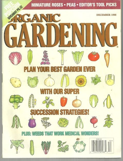 Organic Gardening Magazine December 1996 Succeed with Succession Planting