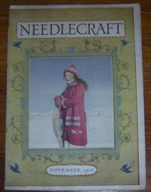 Needlecraft Magazine November 1916 Matched Set for Holiday Giving