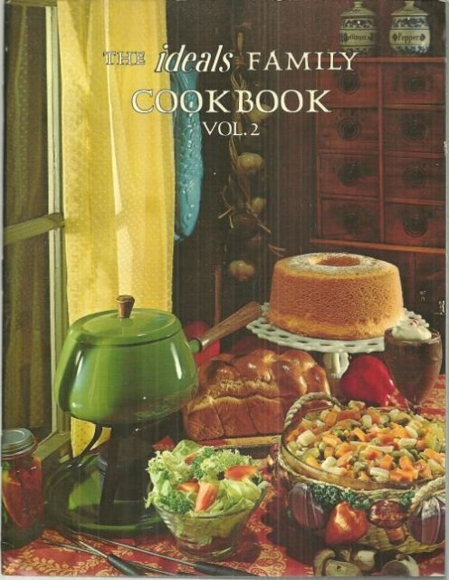Ideals Family Cookbook Vol. 2 Edited by Maryjane Hooper Tonn 1974 Illustrated