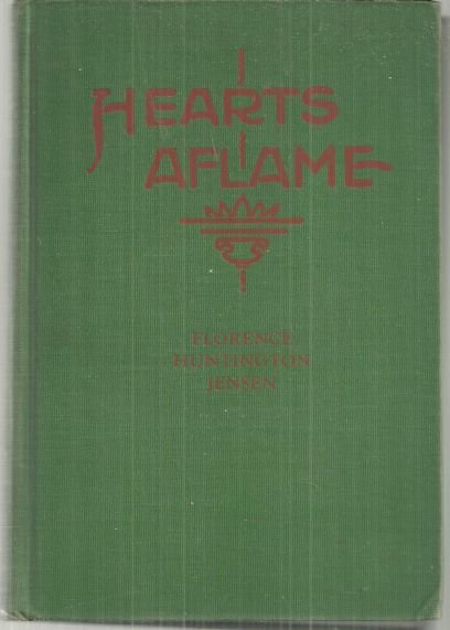 Hearts Aflame by Florence Huntington Jensen 1932 1st edition Missionary