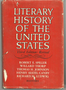 Literary History of the United States Edited by Robert Spiller 1969 with DJ