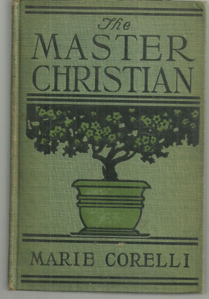 Master Christian by Marie Corelli 1900 Victorian Novel