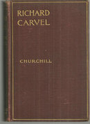 Richard Carvel by Winston Churchill Illustrated by Carlton T. Chapman 1904