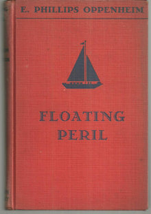 Floating Peril by E. Phillips Oppenheim 1936 1st edition Vintage Mystery