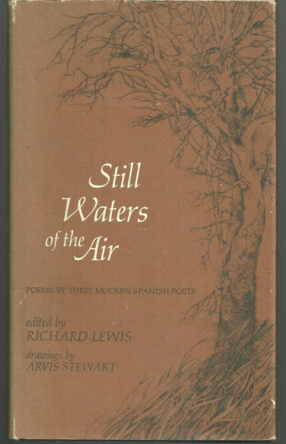Still Waters of the Air Poems By Three Modern Spanish Poets 1970 1st ed DJ Illus